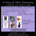 12 Days of Gear Giveaways Day 8: Adventure Baby and Mama