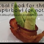Real Finger Foods Recipes ~ Super Bowl or Not!