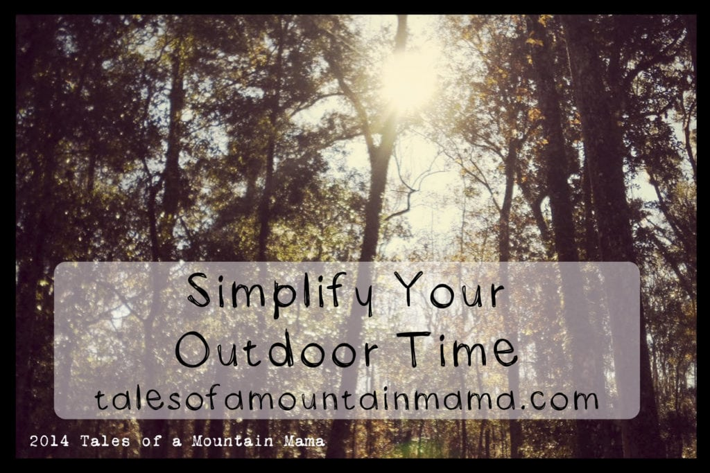 Simplify Your Outdoor Time