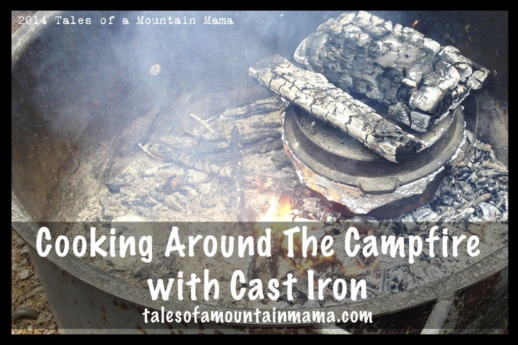 Cooking Around the Campfire with Cast Iron