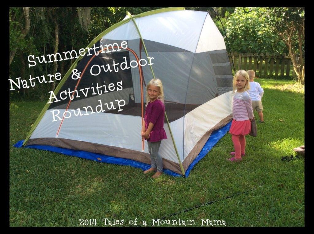 Summertime Nature & Outdoor Activities Roundup