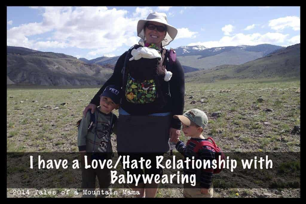 I Have a Love/Hate Relationship with Babywearing