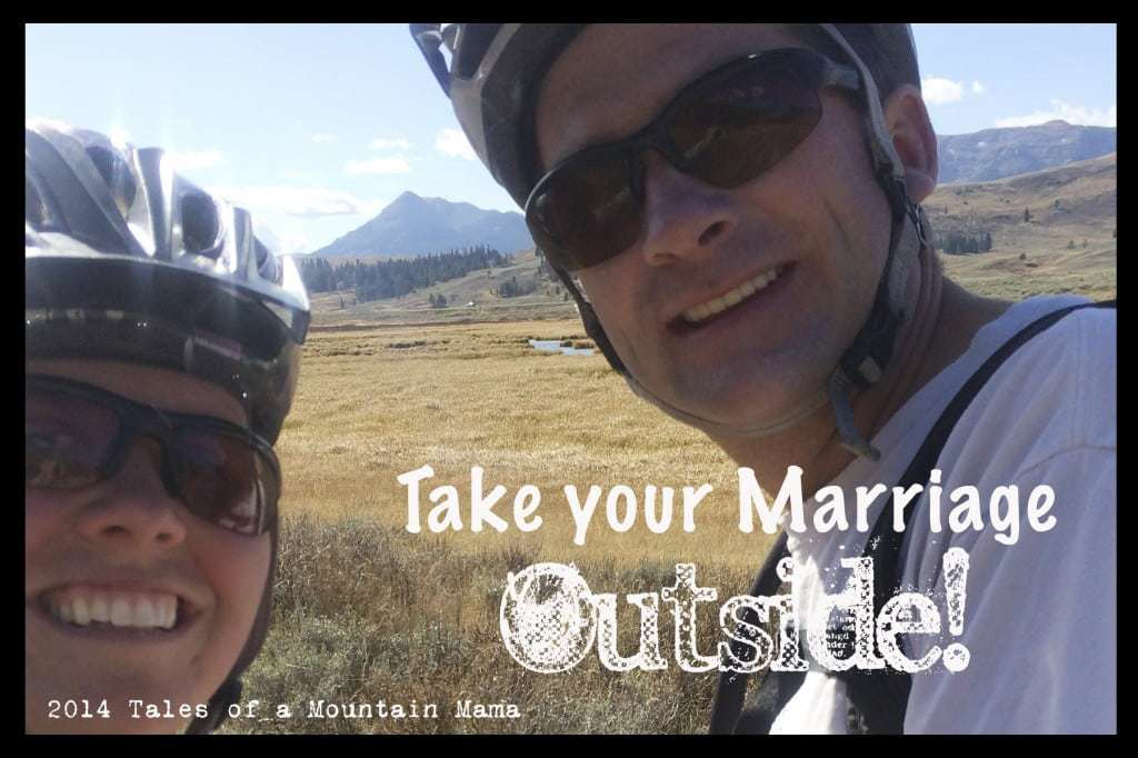 Take Your Marriage Outside!