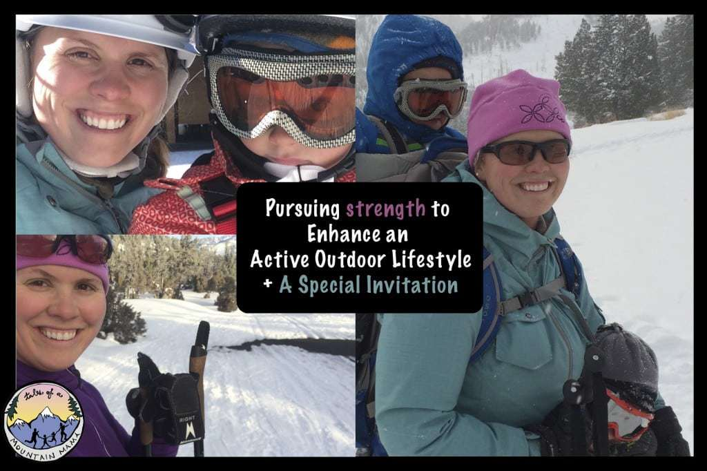 Pursuing Strength to Enhance an Active Outdoor Lifestyle