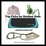 Top Picks for Outdoor Dads + Giveaway