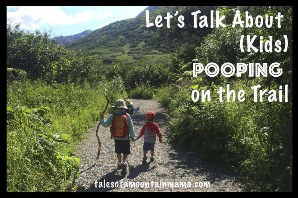 Let's Talk About (Kids) Pooping on the Trail