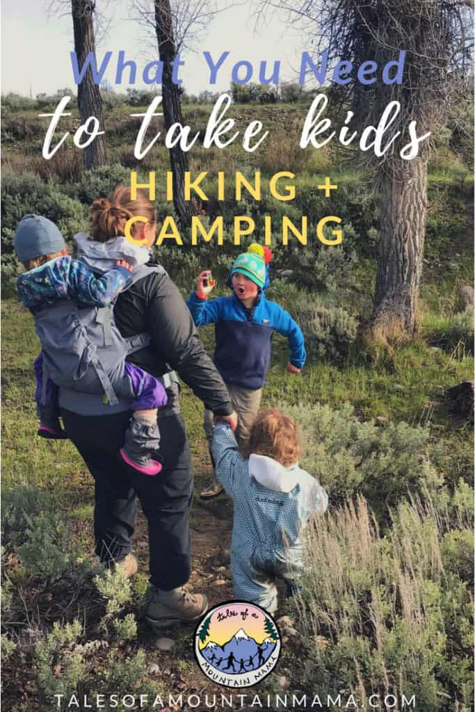 what you need to take kids hiking and camping