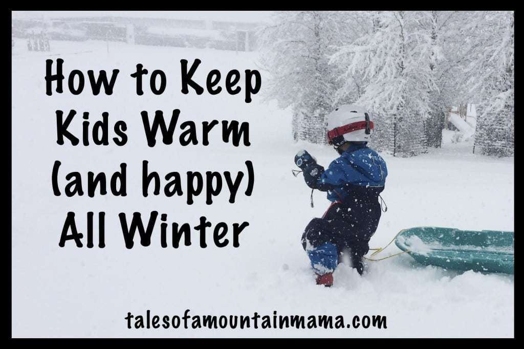 How to Keep Kids Warm All Winter