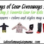 12 Days of Gear Giveaways – Day 7 (Favorite Gear for Kids)