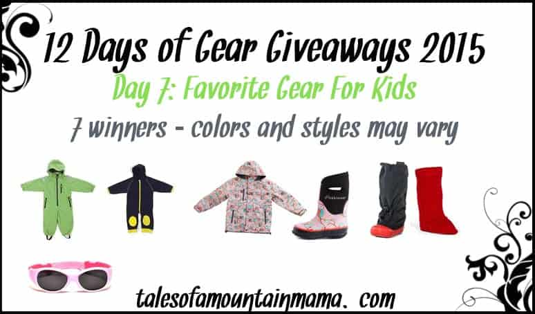 12 Days of Gear Giveaways - Day 7 (Favorite Gear for Kids)