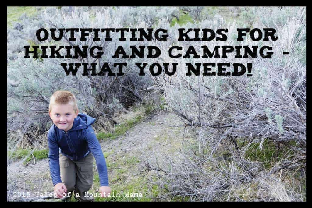 Outfitting Kids for Hiking and Camping