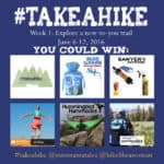 Come #takeahike With Us! Week #1