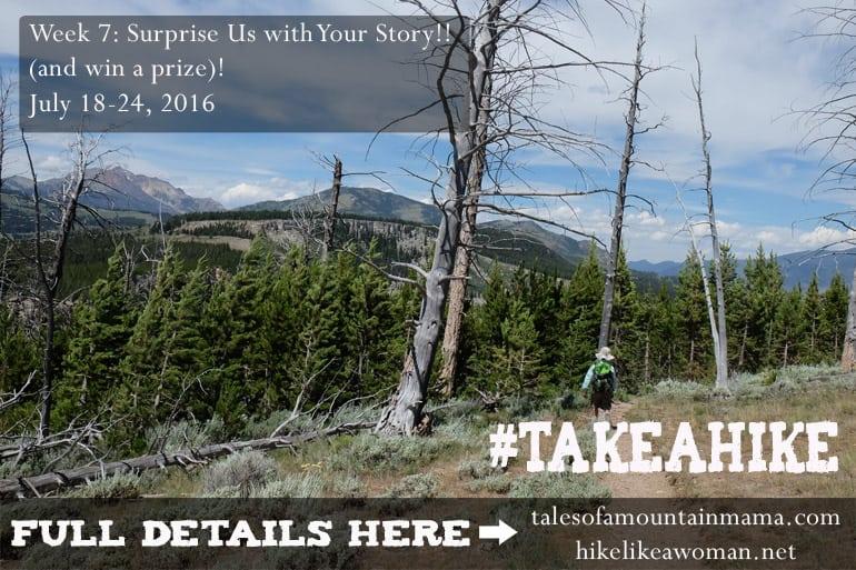 Take a Hike Week #7 (Just a day late!)