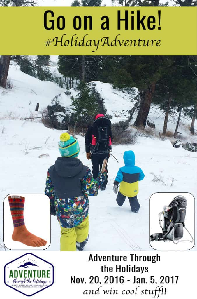 Adventure Through the Holidays - Go on a Hike!