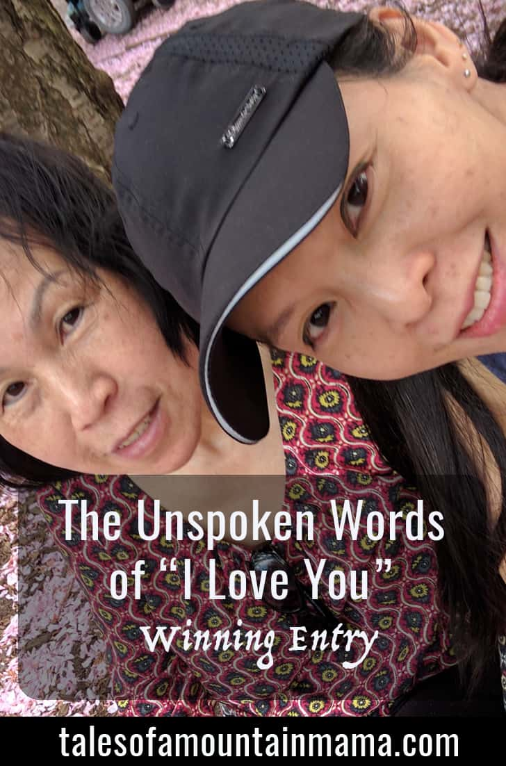 The Unspoken Words of I Love You - A reflection on Motherhood