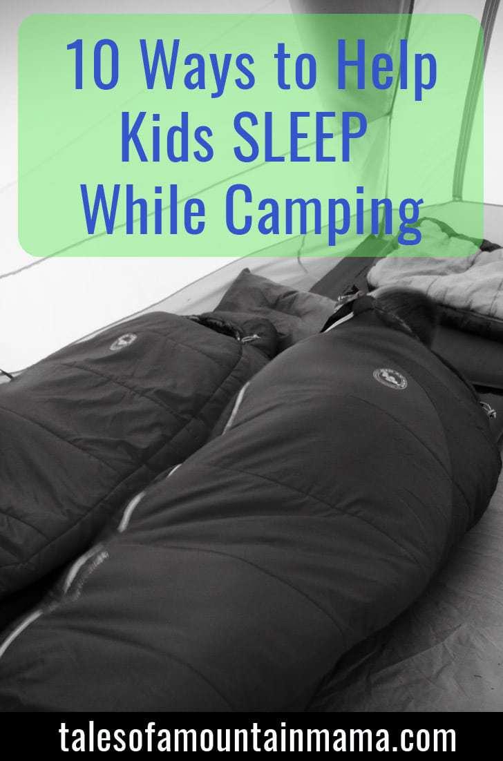 10 Ways to Help Kids Sleep While Camping