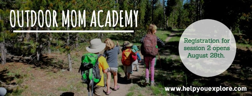 The Outdoor Mom Academy is OPEN! Limited Spots Available!