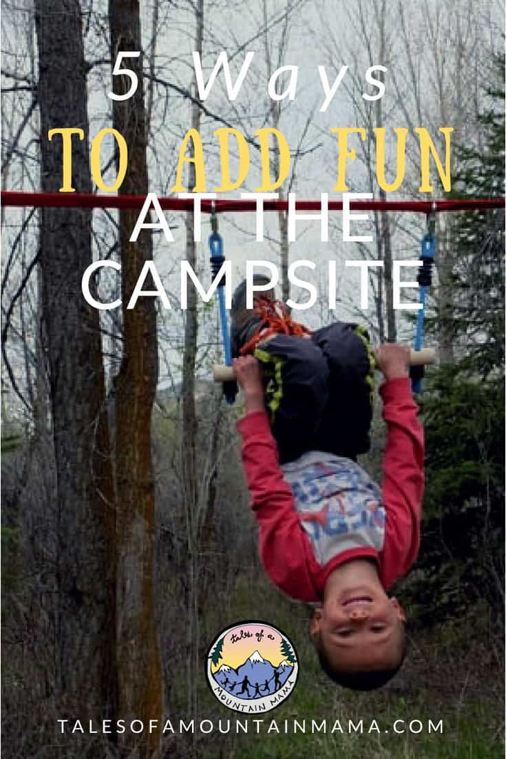 ways to add fun at the campsite
