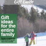 2017 Outdoor Gift Guide for Families