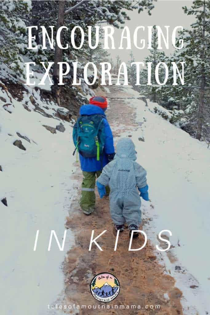 Encouraging Exploration in Kids