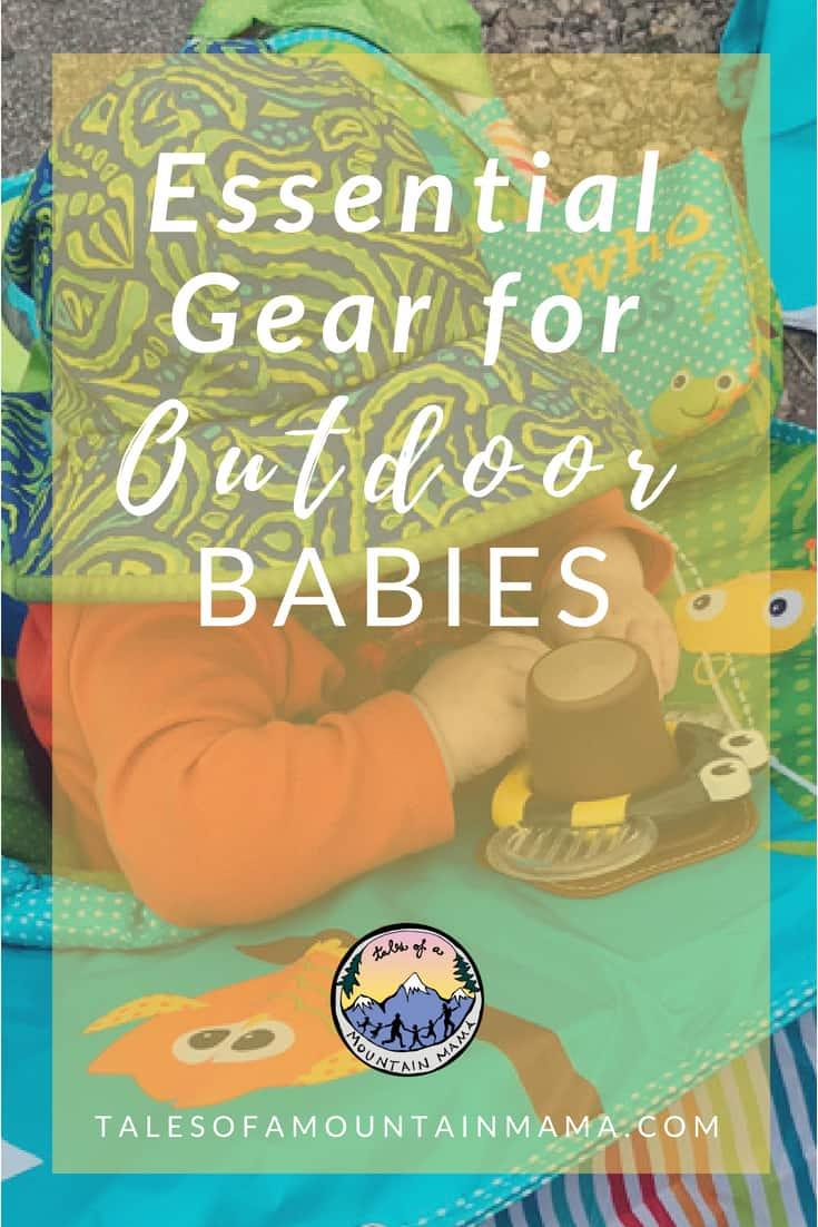 best gear for outdoor babies