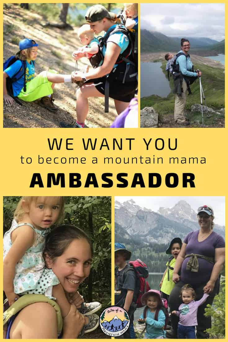 we want you! to be become a mountain mama ambassador