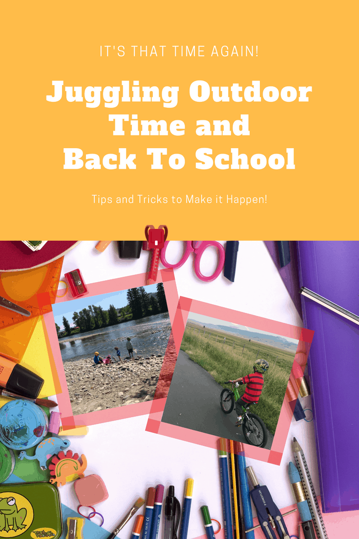 Juggling Outdoor Time and Back to School