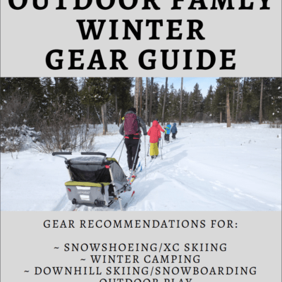 Outdoor Family Winter Gear Guide