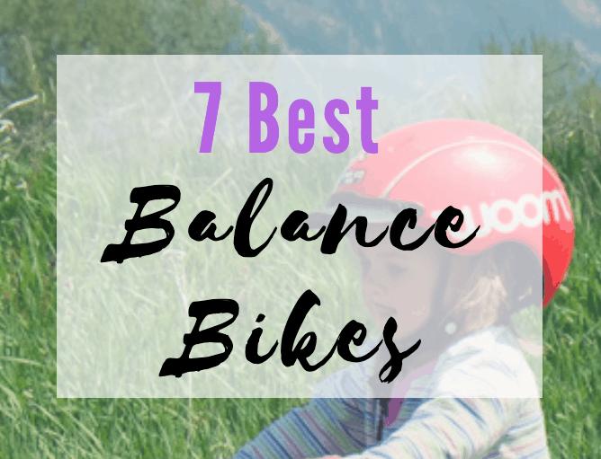 7 Best Balance Bikes