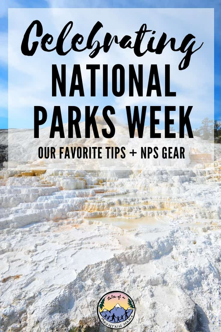 celebrating national parks week