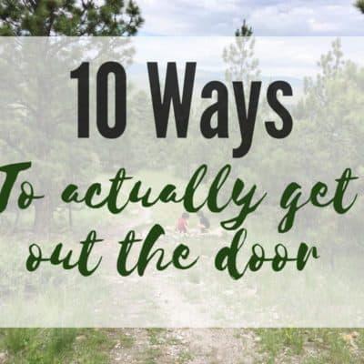 10 ways to get out the door