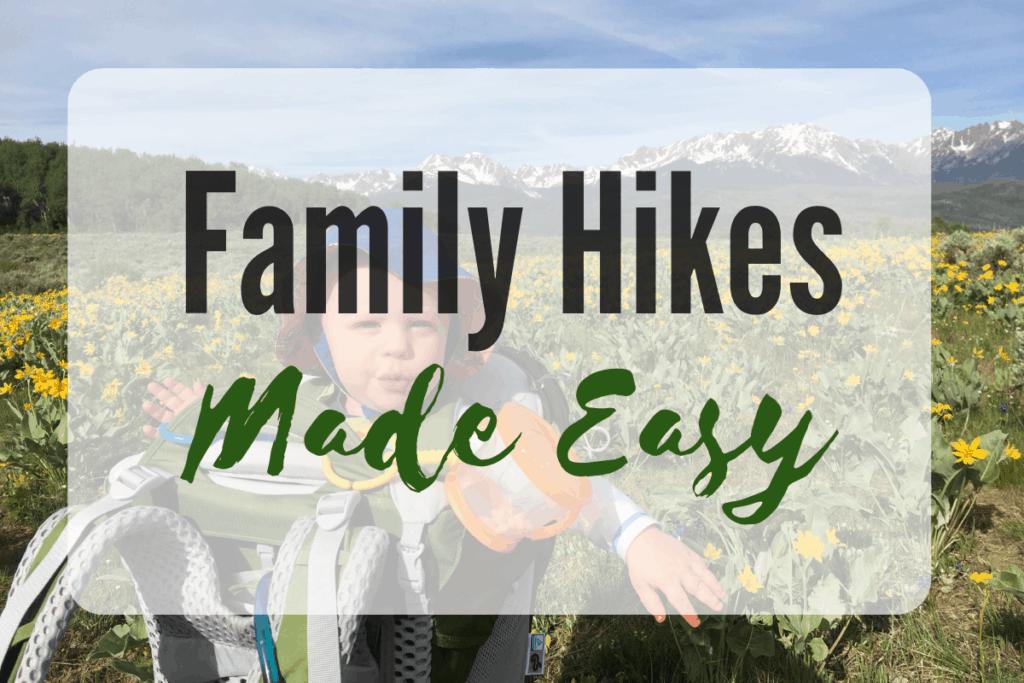 family hikes made easy