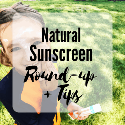 Natural Sunscreen Round up