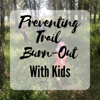 Prevent Trail Burn-Out