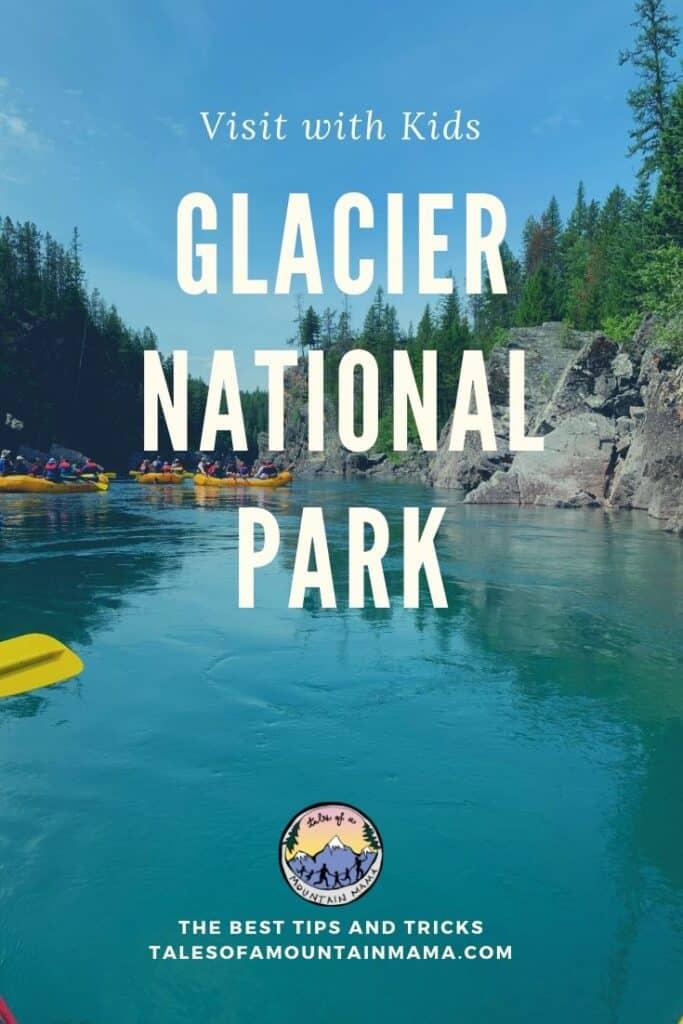 Visit Glacier National Park
