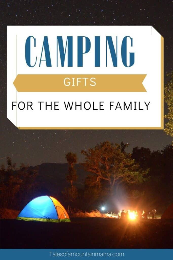 Camping Gifts for the Whole Family