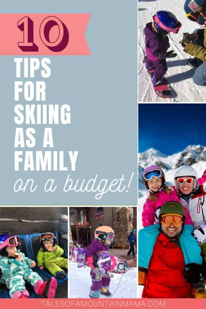 10 Tips for Family Skiing on a Budget