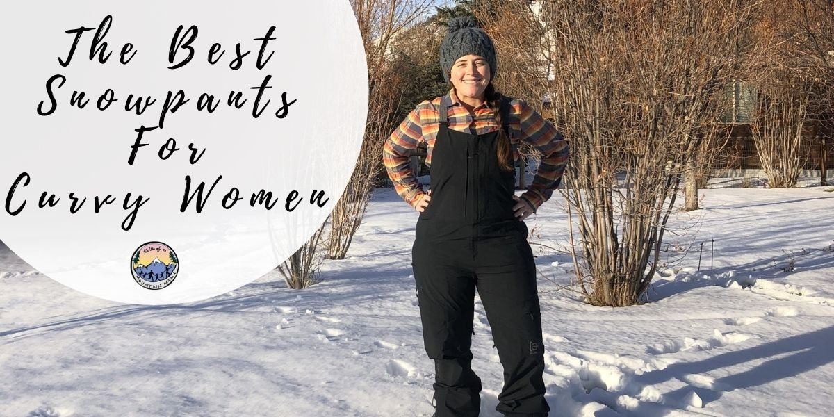 The Best Snowpants for Curvy Women