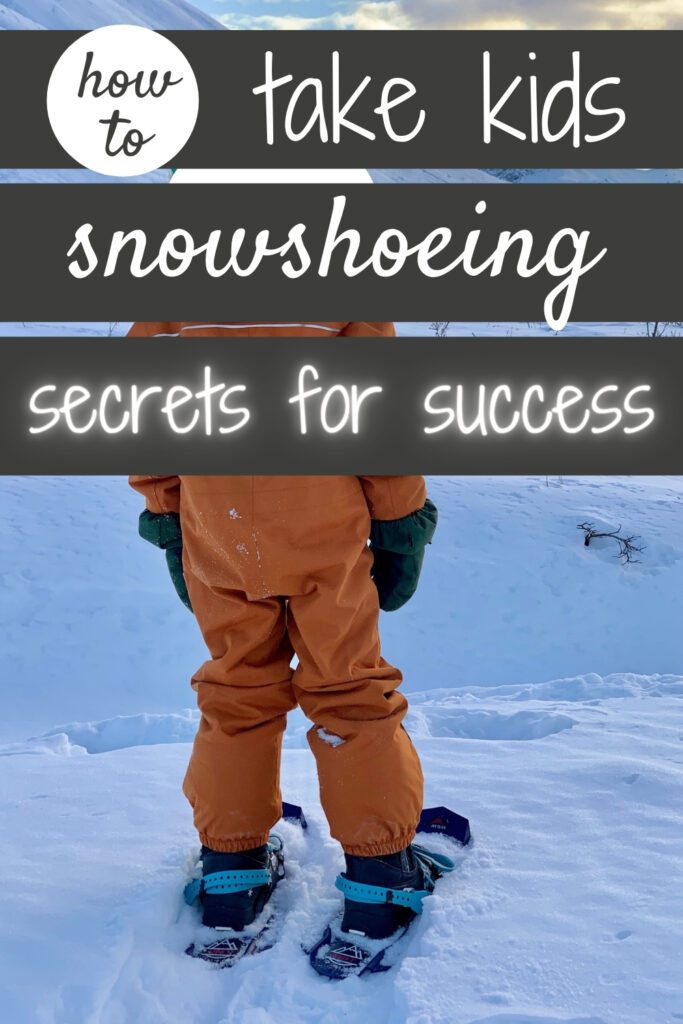 How to Snowshoe with Kids
